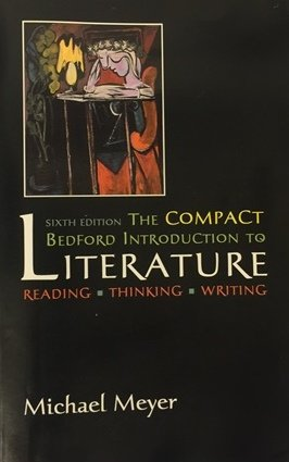 The Compact Bedford Introduction to Literature (6th Edition)
