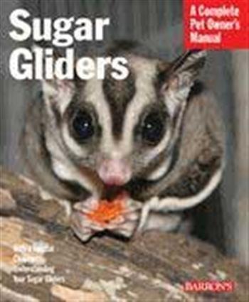 Small Animal Supplies Sugar Gliders (Rev) by BARRON'S PUBLISHING