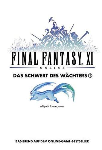 Final Fantasy XI: Das Schwert des Wächters