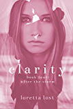 Clarity 4: After the Storm