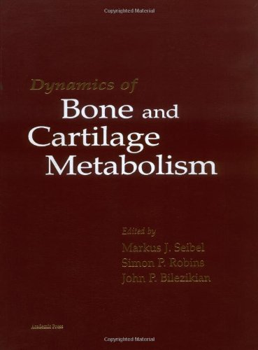 Dynamics of Bone and Cartilage Metabolism: Principals and Clinical Applications