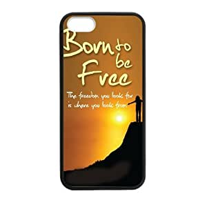 Be Free Born to Free Case for iPhone for iPhone 5 5s case