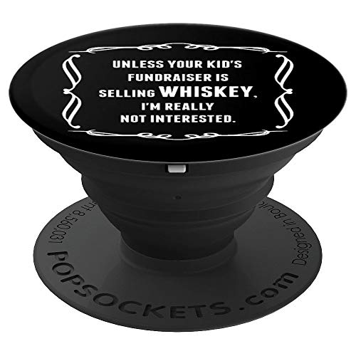 ser Selling Whiskey Not Interested - PopSockets Grip and Stand for Phones and Tablets ()