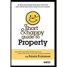 Franzese's A Short and Happy Guide to Property (Short & Happy Guides)