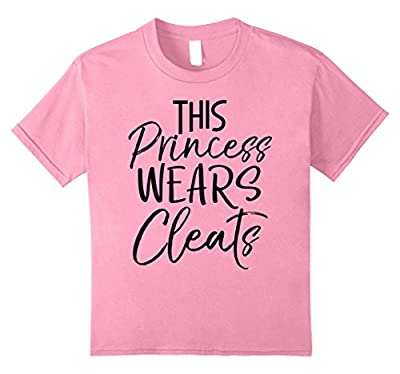 This Princess Wears Cleats Shirt Funny Cute Soccer Tee