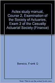ACTEX Study Manual : SOA Exam P, CAS Exam 1 - 2010 Edition ...