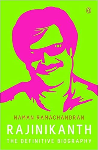 Image result for rajinikanth the definitive biography