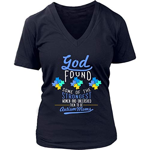 God Found The Strongest Woman Unleashed Autism Moms Special Need Vneck Tshirt Navy