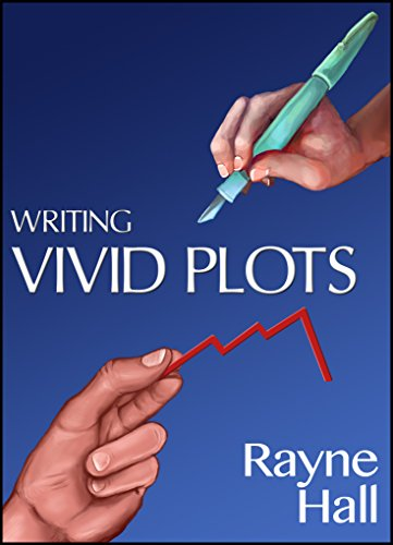Writing Vivid Plots: Professional Techniques for Fiction Writers (Writer's Craft Book 20) ()