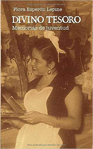 Divino Tesoro: Memorias de juventud (Spanish Edition) (Spanish)