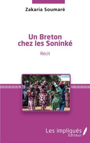 Un breton chez les Soninké: Récit (French Edition)