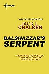 Balshazzar's Serpent (Three Kings)