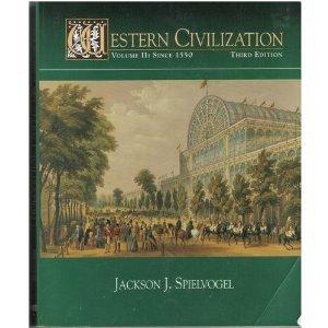 Western Civilization (Volume II Since 1550)