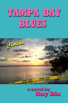 Tampa Bay Blues (Woody Thomas, Defender Book 2) by [Dix, Ray]