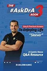 The #AskDr.A Book - Vol 3: Easy and Practical Answers to Enjoying Life as a New Sleever Paperback