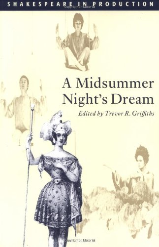A Midsummer Night's Dream (Shakespeare in Production) by Brand: Cambridge University Press
