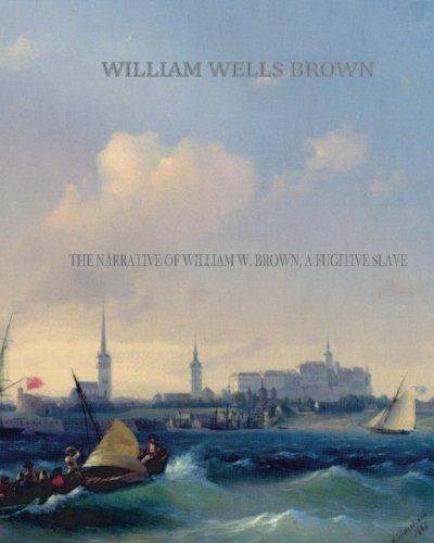 Download The Narrative of William W. Brown, a Fugitive Slave pdf epub