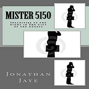Mister 5150 Audiobook