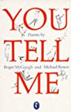 You Tell Me, Michael Rosen and Roger McGough, 0140312862