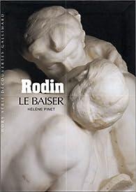 Rodin : Le Baiser par Hélène Pinet