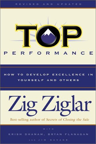 Top Performance: How to Develop Excellence in Yourself and Others ebook