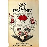 img - for Can you imagine? book / textbook / text book