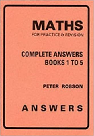 Maths for Practice and Revision: Complete Answers: Amazon co