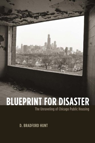 Blueprint for Disaster: The Unraveling of Chicago Public Housing (Historical Studies of Urban America)