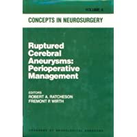 Ruptured Cerebral Aneurysms : Perioperative Management (Concepts in Neurosurgery...
