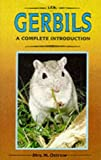 A Complete Introduction to Gerbils, Marshall E. Ostrow, 0866222995