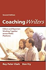 Coaching Writers: Editors and Reporters Working Together Across Media Platforms Paperback