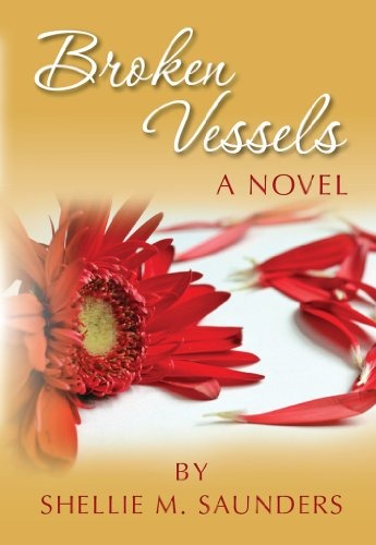 Broken Vessels (The Trinity Porter Series Book 1) by [Saunders, Shellie M.]