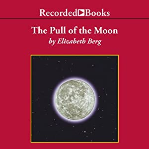 The Pull of the Moon Audiobook