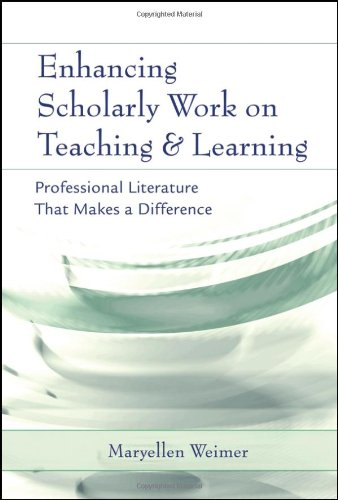 Enhancing Scholarly Work on Teaching and Learning: Professional Literature that Makes a Difference