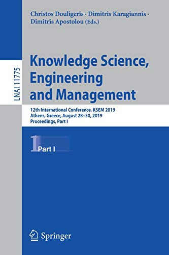 Knowledge Science, Engineering and Management: 12th International Conference