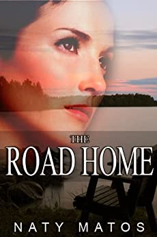 The Road Home by [Matos, Naty]