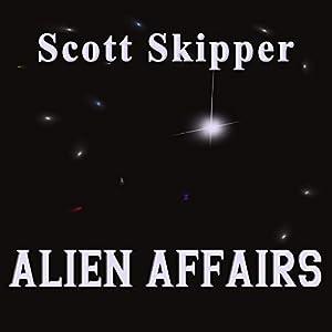 Alien Affairs Audiobook