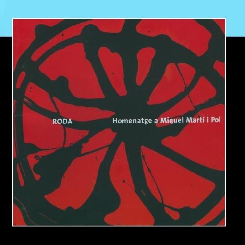 Roda Homenatge a Miquel Martí i Pol