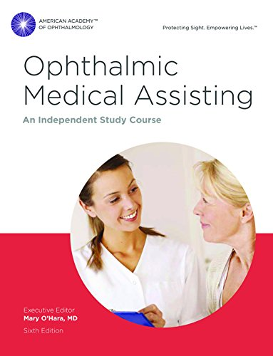 Ophthalmic Medical Assisting: An Independent Study Course, Sixth Edition