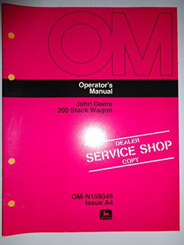 John Deere 200 Stack Wagon Operators Owners Manual Original OMN159345 -