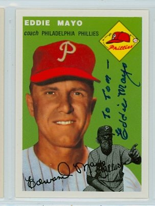 Eddie Mayo AUTOGRAPH d.06 Topps 1954 Archives Philadelphia Phillies