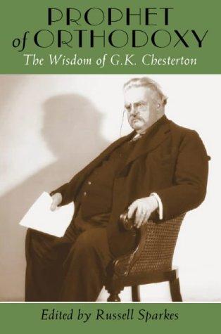 Prophet of Orthodoxy