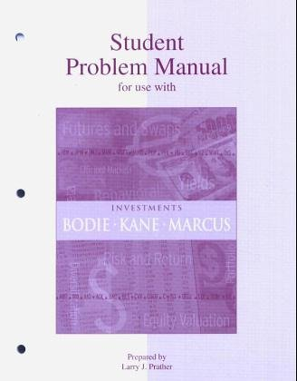 Student Problem Manual to accompany Investments