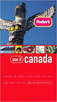 Fodor's See It Canada, 2nd Edition