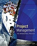 Project Management, Clifford F. Gray and Erik W. Larson, 0078096596