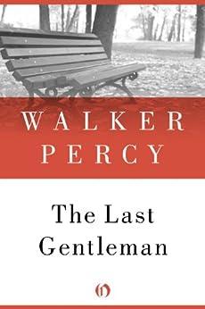 The Last Gentleman by [Percy, Walker]