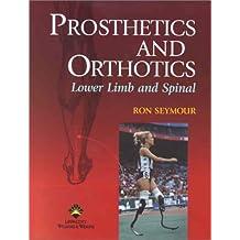Prosthetics and Orthotics: Lower Limb and Spine