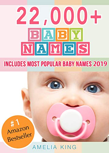 (Baby Names: Baby Names List with 22,000+ Baby Names for Girls, Baby Names for Boys & Most Popular Baby Names)
