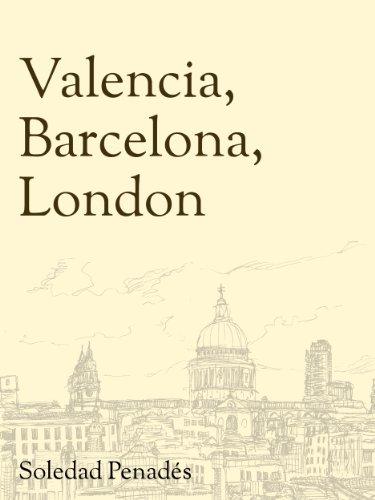 Valencia, Barcelona, London London Watercolour