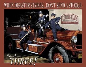 Three Stooges Fire Department Tin Sign 16 x (Three Stooges Metal)